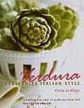 Verdura: Vegetables Italian Style