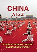 China: An A-Z (Armchair Traveller)