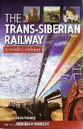 Trans-siberian Railway: a Traveller's Anthology
