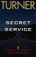 Secret Service: Licence To Thrill Your Customers