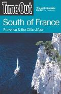 Time Out South of France: Provence and the Cote D'Azur (Time Out South of France)