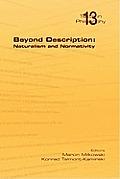 Beyond Description: Naturalism and Normativity