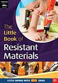 The Little Book of Resistant Materials