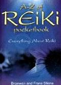 A-Z of Reiki Pocketbook: Everything about Reiki