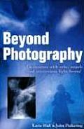 Beyond Photography: Encounters with Orbs, Angels and Light Forms