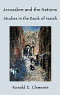Jerusalem and the Nations: Studies in the Book of Isaiah
