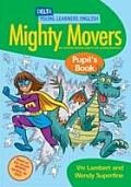 Dyl English: Mighty Movers Pupil Book