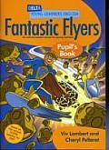 Dyl English: Fantastic Flyers Pupil Book