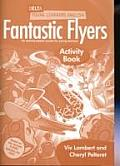 Delta Young Learners English: Fantastic Flyer Activity Book