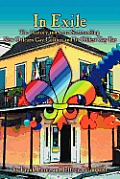In Exile: The History and Lore Surrounding New Orleans Gay Culture and Its Oldest Gay Bar