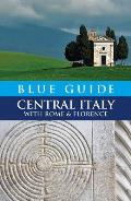 Blue Guide Central Italy with Rome and Florence (Blue Guide Central Italy)