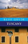 Blue Guide Tuscany (Blue Guide Tuscany)