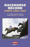 Racehorse Record Jumps: A-Z Guide To Horses That Ran During the 2006-2007 Season