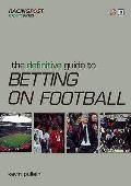Definitive Guide To Betting on Football