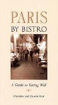 Paris By Bistro: a Guide To Eating Well