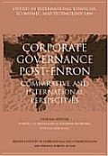 Corporate Governance Post-Enron - Comparative and International Perspectives (Studies in International Financial, Economic and Technology Law Series Volume 7)