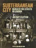 Subterranean City: Beneath the Streets of London