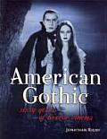 American Gothic Sixty Years of Horror Cinema