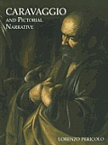 Caravaggio and Pictorial Narrative: Dislocating the Istoria in Early Modern Painting