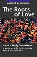 The Roots of Love