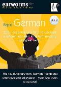 Rapid German: 200+ Essential Words and Phrases Anchored Into Your Long Term Memory With Great Music
