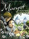 Queen Margot: 1-The Age of Innocence