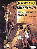 Tutankhamun: The Assassinated Pharaoh