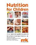 Nutrition for Children: a No Nonsense Guide for Parents