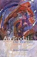 The Warrior and Other Poems: An Trodai Agus Danta Eile