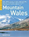 Mountains Wales: Moutain Wales Captures Some of the Most Breathtaking Landscapes and Best Vantage Points in the Country