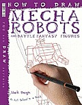 How to Draw Mecha Robots