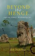 Beyond the Henge: Exploring Avebury's World Heritage Site