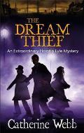 Dream Thief: an Extraordinary Horatio Lyle Mystery