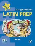 Latin Prep: a Textbook for Common Entrance Level 2