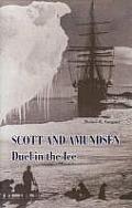 Scott & Amundsen Duel In The Ice
