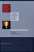 Georges Clemenceau France Makers of the Modern World