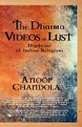 The Dharma Videos of Lust: Mysteries of Indian Religions