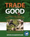 Trade for Good - The Essential Guide to Business and Finance in UK and International Trade