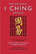 Original I Ching Oracle The Pure & Complete Texts with Concordance
