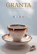 Granta: The Magazine of New Writing #119: Granta 119: Britain