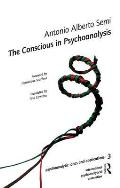 The Conscious in Psychoanalysis