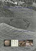 Histories in the Making Excavations at Alfred S Castle 1998 2000
