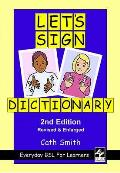 Let's Sign Dictionary: Everyday BSL for Learners