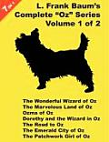 "7 Books In 1: L. Frank Baum's ""Oz"" Series, Volume 1 Of 2. The Wonderful Wizard Of Oz, The Marvelous... by L. Frank Baum"