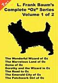 "7 Books In 1: L. Frank Baum's Original ""Oz"" Series, Volume 1 Of 2. The Wonderful Wizard Of Oz, The... by L. Frank Baum"