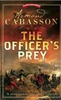 The Officer's Prey (Napoleonic Murders)