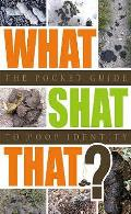 What Shat That?: the Pocket Guide To Poop Identity