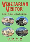 Vegetarian Visitor: Where to Stay and Eat in Britain (Vegetarian Visitor: Where to Stay & Eat in Britain)