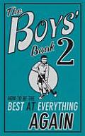 Boys Book 2 How To Be the Best At Everything Again