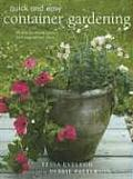 Quick & Easy Container Gardening 20 Step By Step Projects & Inspirational Ideas